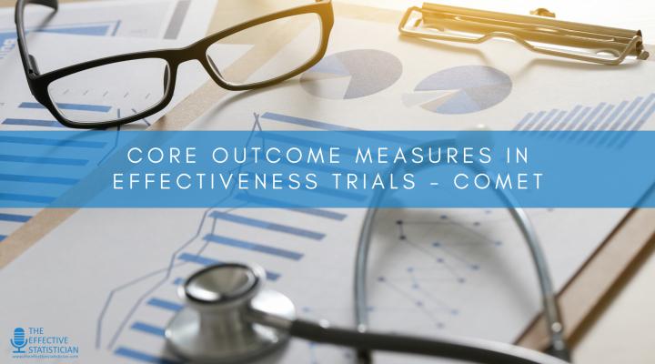 Core Outcome Measures in Effectiveness Trials – COMET