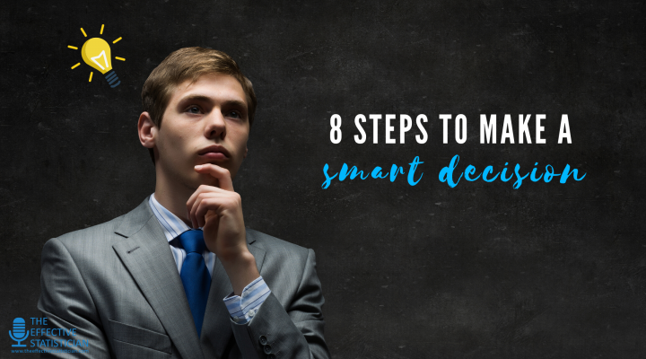 8 steps to make a smart decision