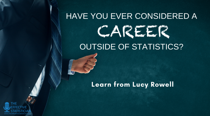 Have you ever considered a career outside of statistics?