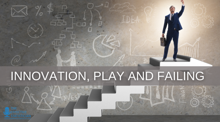 Innovation, play and failing