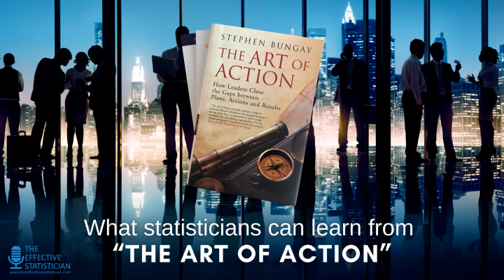 "What statisticians can learn from ""The Art of Action"""
