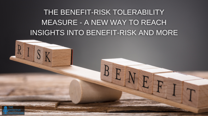 The benefit-risk tolerability measure – a new way to reach insights into benefit-risk and more