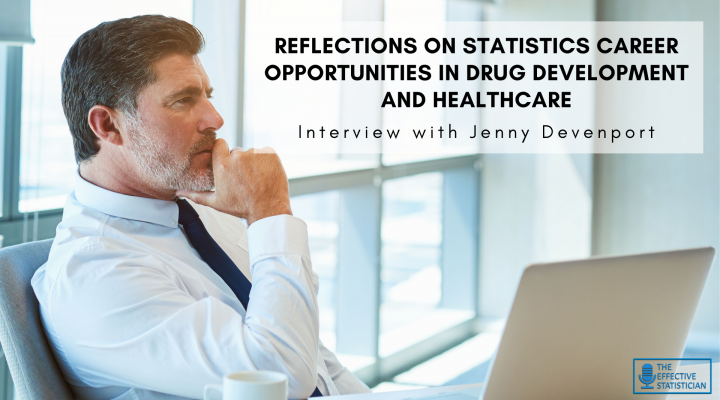 Reflections on Statistics Career Opportunities in Drug Development and Healthcare