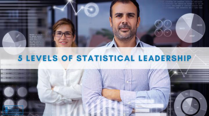 5 levels of statistical leadership