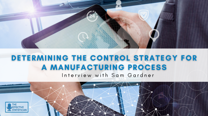 Determining the control strategy for a manufacturing process