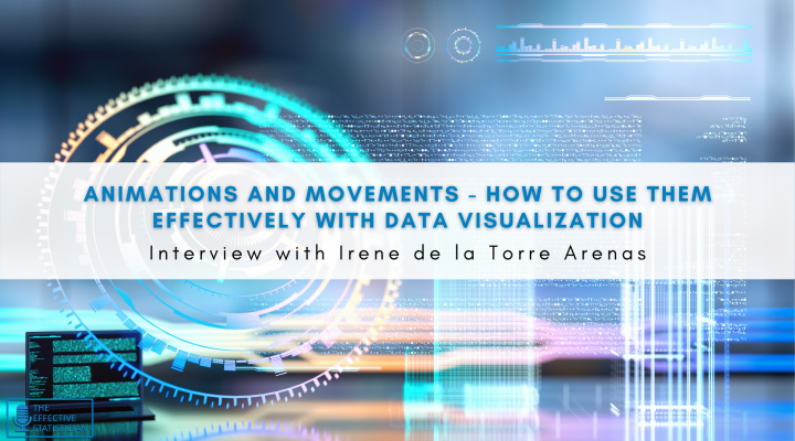 Animations and movements – how to use them effectively with data visualization