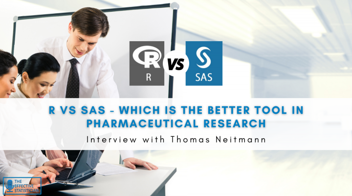 R vs SAS – which is the better tool in pharmaceutical research