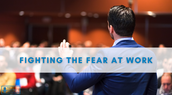 Fighting the fear at work