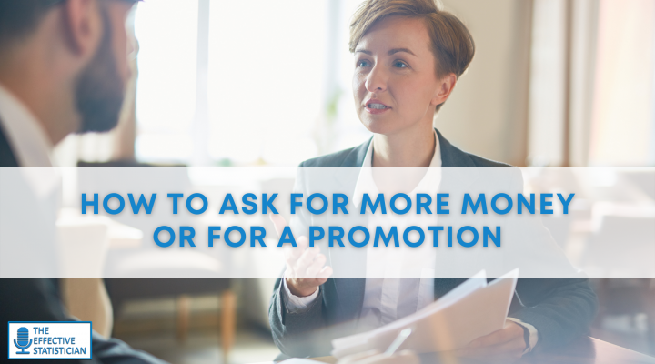How to ask for more money or for a promotion